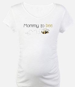 Mommy to bee Shirt