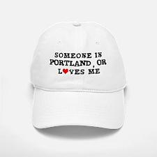 Someone in Portland Baseball Baseball Cap