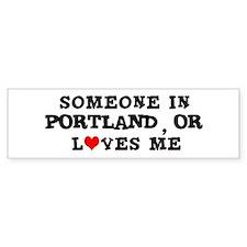 Someone in Portland Bumper Bumper Sticker