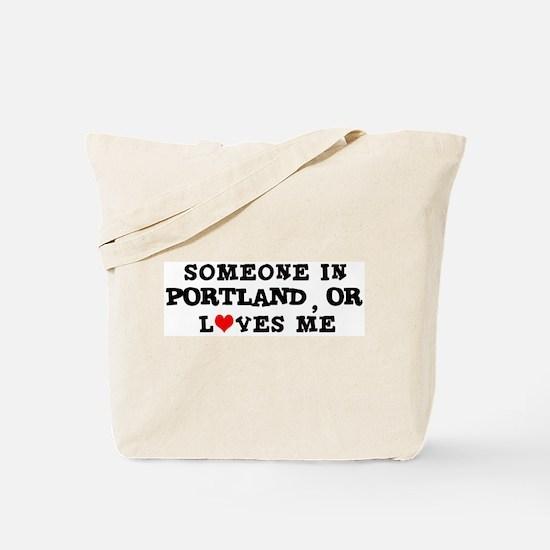 Someone in Portland Tote Bag