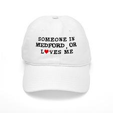 Someone in Medford Baseball Cap