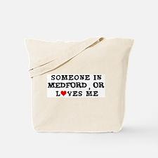 Someone in Medford Tote Bag