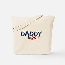 Daddy Est 2011 Tote Bag