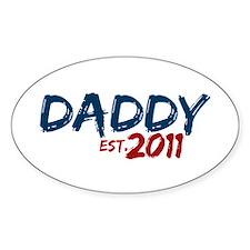 Daddy Est 2011 Decal
