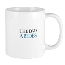 The Dad Abides Mug