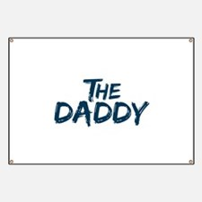 The Daddy Banner