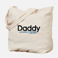 New Daddy Established 2010 Tote Bag