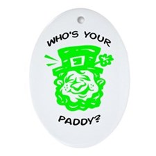 Who's Your Paddy? Oval Ornament