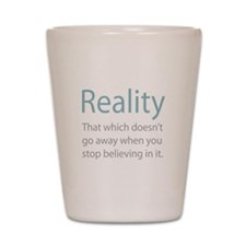 Reality Shot Glass