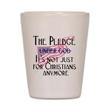 Not Just for Christians Shot Glass