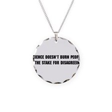 Science Doesn't Burn You Necklace