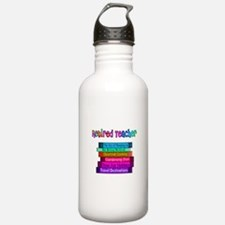 Retired Teacher Water Bottle