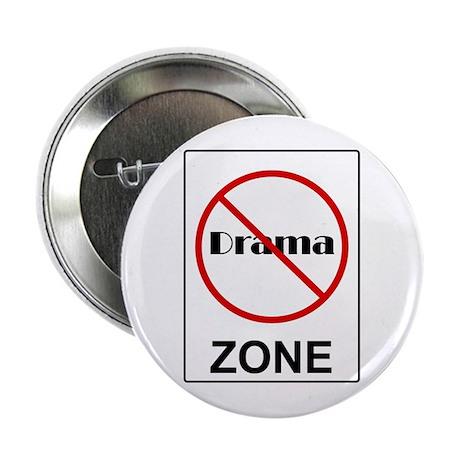 """No Drama Zone 2.25"""" Button"""
