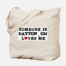 Someone in Dayton Tote Bag