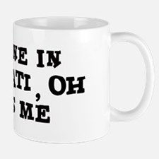 Someone in Cincinnati Mug