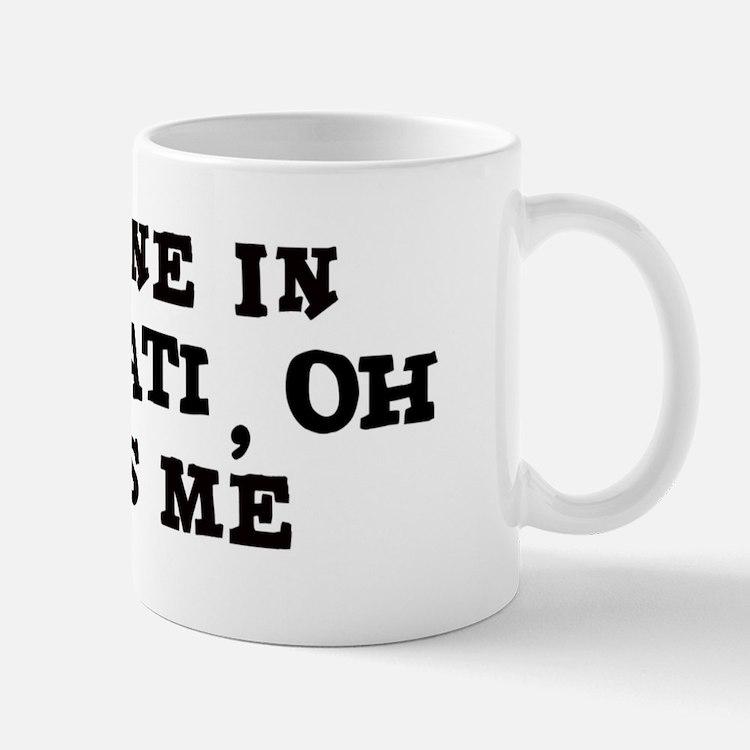 Someone in Cincinnati Mug