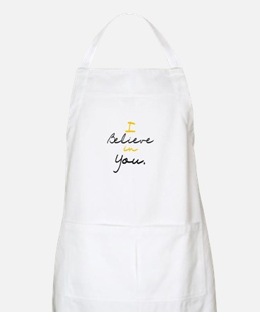 I Believe in You BBQ Apron