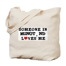 Someone in Minot Tote Bag