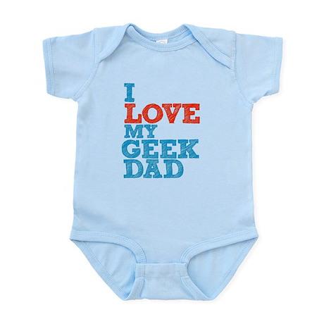 I Love My Geek Dad Infant Bodysuit