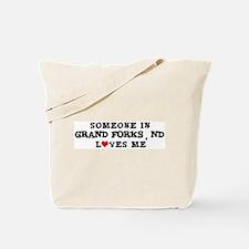 Someone in Grand Forks  Tote Bag