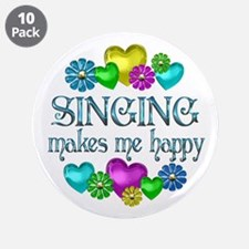 """Singing Happiness 3.5"""" Button (10 pack)"""