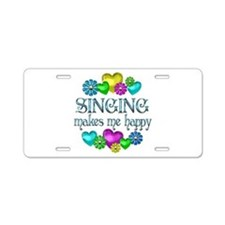 Singing Happiness Aluminum License Plate