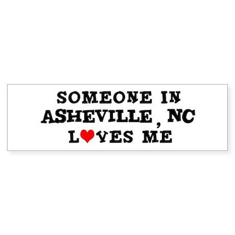 Someone in Asheville Bumper Sticker
