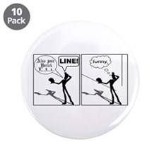 "Actor Requesting A Line 3.5"" Button (10 pack)"