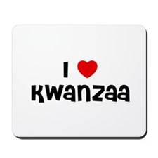 I * Kwanzaa Mousepad