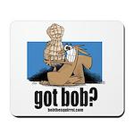 got bob Mousepad