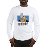 got bob Long Sleeve T-Shirt