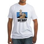 got bob Fitted T-Shirt