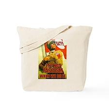 Not Fascism Tote Bag