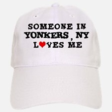 Someone in Yonkers Baseball Baseball Cap