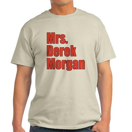 Mrs. Derek Morgan Criminal Minds Light T-Shirt