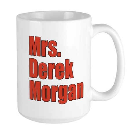 Mrs. Derek Morgan Criminal Minds Large Mug