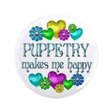 "Puppetry Happiness 3.5"" Button"