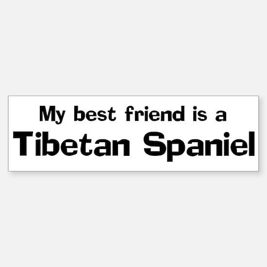 Best friend: Tibetan Spaniel Bumper Bumper Bumper Sticker