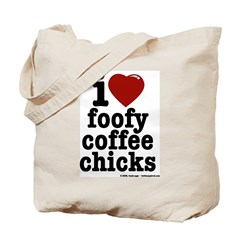 foofy coffee chicks Tote Bag
