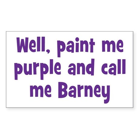 Call me Barney Sticker (Rectangle)