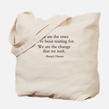 Obama - We Are The Change Tote Bag
