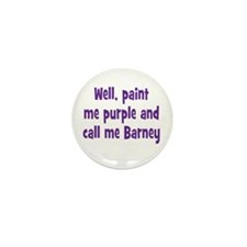 Call me Barney Mini Button (10 pack)