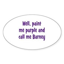 Call me Barney Decal