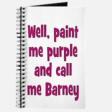 Call me Barney Journal