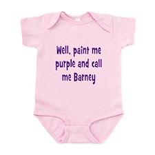 Call me Barney Infant Bodysuit