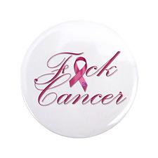 """F**K Cancer 3.5"""" Button"""