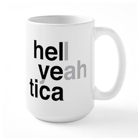 helvetica hell yeah Large Mug