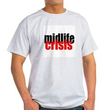 Midlife Crisis Ash Grey T-Shirt