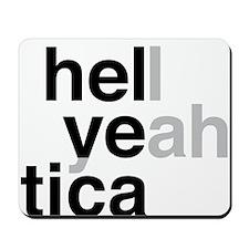 helvetica hell yeah Mousepad