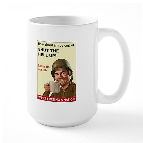 Shut the Hell Up! Large Mug